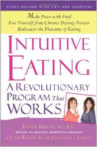 Intuitive Eating by Evelyn Tribole