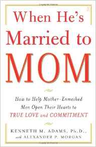 When He's Married to Mom by Kenneth M. Adams and Alexander P. Morgan